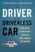 [보유]The Driver in the Driverless Car
