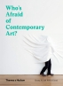 [보유]Who's Afraid of Contemporary Art?