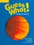 [보유]Guess What! American English Level. 2(Student's Book)