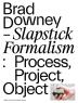 [보유]Brad Downey: Slapstick Formalism
