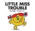 Little Miss Trouble (Little Miss Classic Library)