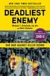 [보유]Deadliest Enemy