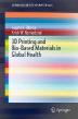 [보유]3D Printing and Bio-Based Materials in Global Health