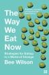 [보유]The Way We Eat Now