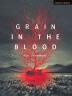 [보유]Grain in the Blood ( Modern Plays )