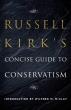 [보유]Russell Kirk's Concise Guide to Conservatism