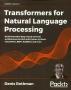 [보유]Transformers for Natural Language Processing