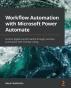[보유]Workflow Automation with Microsoft Power Automate