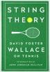 [보유]String Theory: David Foster Wallace on Tennis