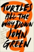 Turtles All the Way Down(Paperback)