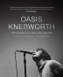 [보유]Oasis: Knebworth