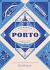 Everybody Loves Porto