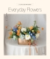 Everyday Flowers: 일상의 꽃