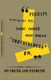 [보유]On Truth and Untruth