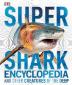 [보유]Super Shark Encyclopedia