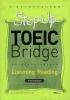 STEP UP TOEIC BRIDGE LISTENINGㆍREADING INTERMEDIATE(CD2장포함)(스텝 업 토익 브릿지 시리즈)