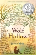 Wolf Hollow (2017 Newbery Honor Book)