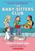 [보유]Kristy's Great Idea: Full-Color Edition (The Baby-Sitters Club Graphix #1)