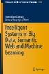 [보유]Intelligent Systems in Big Data, Semantic Web and Machine Learning