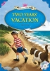 Two Years Vacation :Young Leaners Classic Readers 6-7 (CD1장포함)