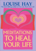 [보유]Meditations to Heal Your Life