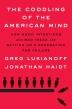 [보유]The Coddling of the American Mind