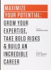 [보유]Maximize Your Potential: Grow Your Expertise, Take Bold Risks & Build an Incredible Career