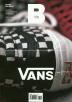 ���� B(Magazine B) No.44: Vans(������)