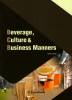Beverage, Culture & Business Manners