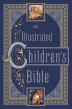 [보유]The Illustrated Children's Bible. Henry A. Sherman and Charles Foster Kent