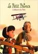 LE PETIT PRINCE : L'ALBUM DU FILM