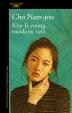 [보유]Kim Ji-Young, Nacida En 1982