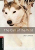 THE CALL OF THE WILD : Oxford Bookworms Stage 3(Audio CD Pack) American English