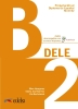Preparacion DELE: Libro + audio descargable - B2