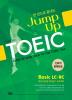 Jump Up TOEIC Basic LC+RC(한 권으로 끝내는)