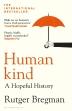 [보유]Humankind: A Hopeful History
