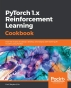[보유]PyTorch 1.0 Reinforcement Learning Cookbook