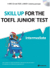 Skill Up for the TOEFL Junior Test(Intermediate)(CD1장포함)