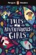[보유]Penguin Reader Level 1: Tales of Adventurous Girls