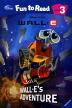 Wall E s Adventure(CD1장포함)(Disney Fun to Read Level 3-9)
