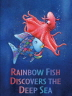 Rainbow Fish Discovers The Deep Sea(CD1장포함)(Pictory Set 3-21)
