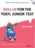 Skill Up for the TOEFL Junior Test(Advanced)(CD1장포함)