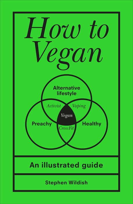How to Vegan: An illustrated guide