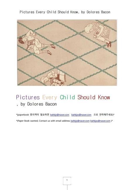 모든어린이가 알아야하는 그림들.Pictures Every Child Should Know, by Dolores Bacon