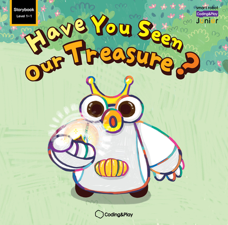 Coding Storybook Level1-1. Have You Seen Our Treasure?