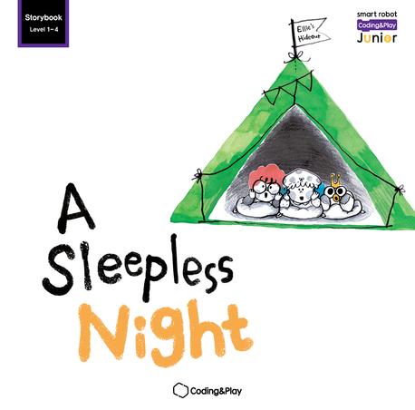 Coding Storybook Level1-4. A Sleepless Night