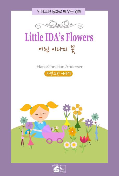 Little Ida'a Flowers(어린 이다의 꽃) - 안데르센 동화로 배우는 영어