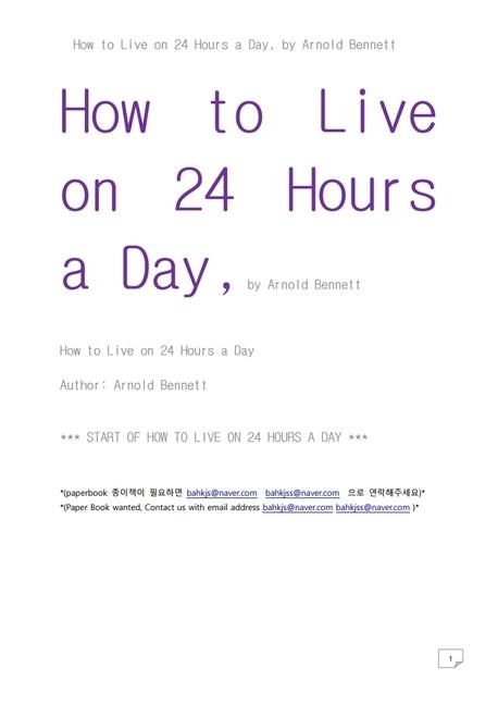 하루 24시간을 사는 법.How to Live on 24 Hours a Day, by Arnold Bennett
