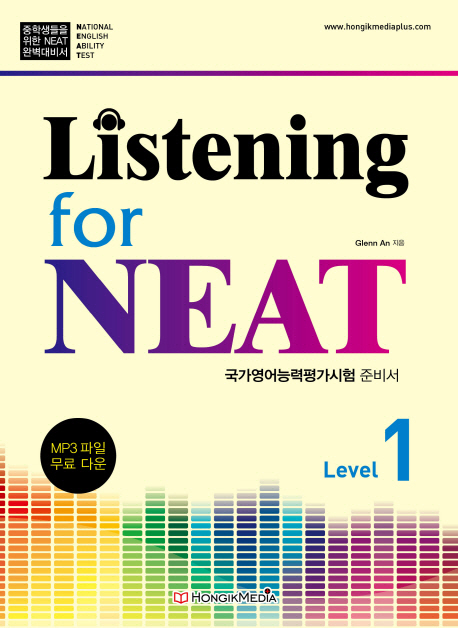 Listening for NEAT Level. 1