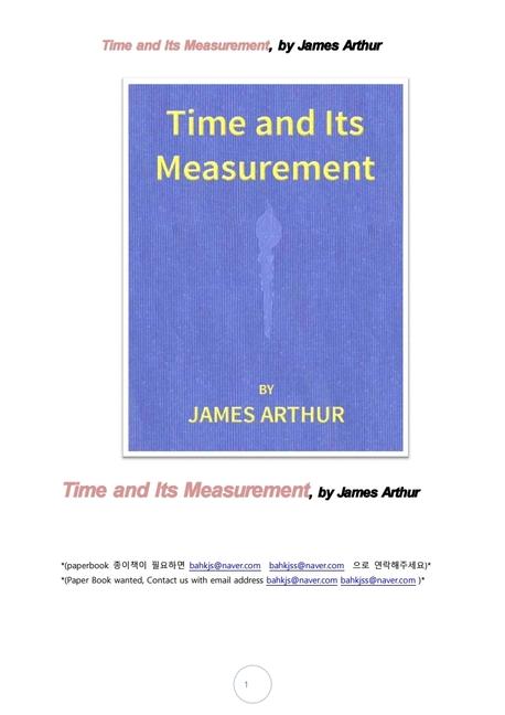 시간과 시간측정시계.Time and Its Measurement, by James Arthur